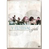 Dvd 5º Festival Girls - Englaind 2009 - Novo***