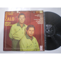 Lp - Zilo E Zalo / Alma Sertaneja / Rca Camden / 1967