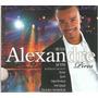 Cd Alexandre Pires - Em Casa Ao Vivo (digipack)-part Alcione