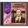 Cd Charles Aznavour - 20 Super Sucessos - Cd Original