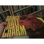 Lp- Dance Hall Charme - Reggae Roll - Excelente Estado