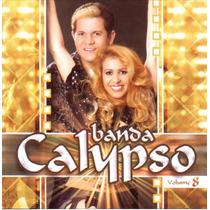 Cd Lacrado Banda Calypso Volume 8