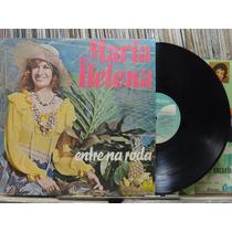 Maria Helena Entre Na Roda Lp Copacabana 1980
