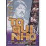 Toquinho - Dvd Musicalmente - 1983 - Lacrado