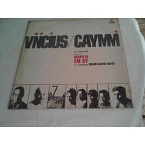 Lp Vinícius E Caymmi No Zum Zum-original 1967.