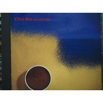Cd - Chris Rea - Espresso Logic - Importado