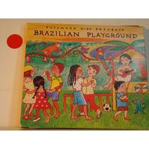 Cd - Brazilian Playground - Putumayo Presents-importado