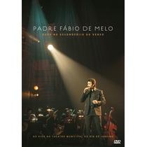 Dvd Padre Fábio De Melo Deus No Esconderijo Do Verso Ao Vivo