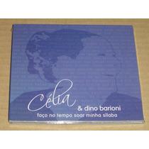 Celia & Dino Barioni Faça O Tempo Soar Minha Silaba Cd Novo