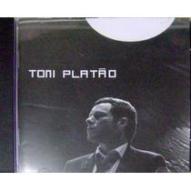 Cd Toni Platão - Pros Que Estão Em Casa (2008) Novo Lacrado