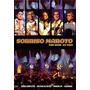 Dvd Sorriso Maroto - Por Voce Ao Vivo (novo)