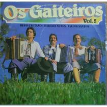 Lp (335) Gaúcha - Os Gaiteiros Vol. 5