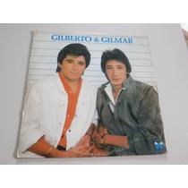 Lp Gilberto E Gilmar - Só Mais Uma Vez, Vinil Sertanejo 1985