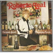 Compacto Vinil Roberto Leal - Obrigado Brasil - Ano 1981.