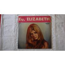 Elizabeth-lp-vinil-eu-sou Louca Por Voce-jovem Guarda-rock