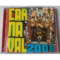 Cd Original Carnaval 2000 Samba De Enredo +