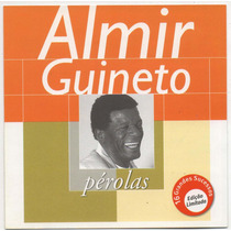 Cd Almir Guineto - Pérolas = Mel Na Boca - Brilho No Olhar
