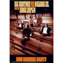 Big Brother & Holding Co.(janis Joplin)- Nine Hundred Nights
