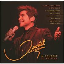 Cd Daniel - In Concert Em Brotas (duplo)*novo/lacrado*