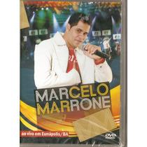 Dvd Marcelo Marrone - Ao Vivo Em Eunápolis / Ba - Novo***