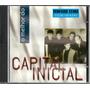 Capital Inicial - O Melhor Do Capital Inicial
