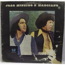 Lp / Vinil Sertanejo: João Mineiro E Marciano - Filho.. 1981
