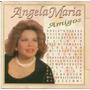 Cd Lacrado Angela Maria Amigos
