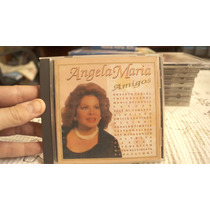 Cd Angela Maria Amigos