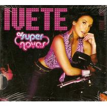 Cd Ivete Sangalo - As Super Novas ( Pac ) - Novo***