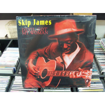 Lp - Skip James - Devil Got My Woman - Importado - Lacrado