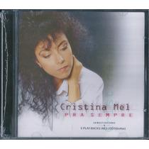 Cd Cristina Mel - Pra Sempre * Bônus Playback