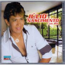 Cd Júlio Nascimento - Vol.25 - Novo***