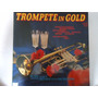 Disco Vinil Lp Trompete In Gold