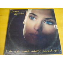 Sinead O Connor I Do Not Want What I Havent Got Lp Vinil