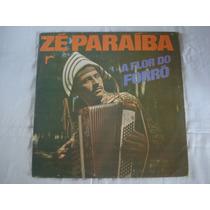 Ze Paraiba-lp-vinil-a Flor Do Forro-sertanejo-mpb-forró