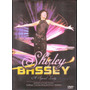 Dvd Shirley Bassey - A Special Lady Goldfinger - Something