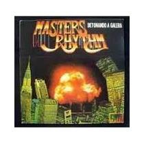 Lp Vinil Master Rhythm 1994 Detonando Tudo