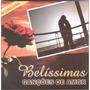Cd Belissimas Canções De Amor Internacional Original + Frete