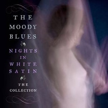 The Moody Blues - Nights In White Satin, The Collection Cd