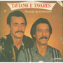 Lp Taviano E Tavares - Presente De Aniversario - Tocantins