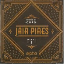 Cd Jair Pires - Seleção De Ouro 1 / Bônus Playback.