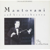 Mantovani - Cd The Collection* 25 Hits (imp.) / Orquestra