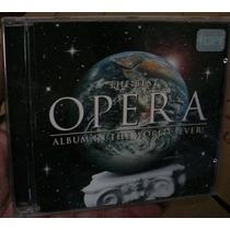 Cd The Best Opera Album In The World Ever / Frete Gratis