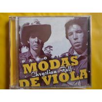 Cd Chrystian & Ralf / Pagodes E Modas De Viola / Novo