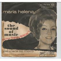 Maria Helena Ave Maria Do Morro - Compacto Vinil Rca - Raro!