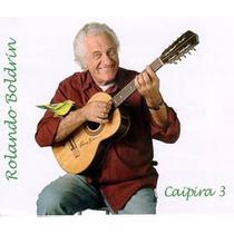 Cd Lacrado Single Rolando Boldrin Caipira 3