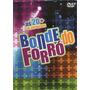 Dvd Bonde Do Forró As 20+ Só Sucessos Original + Frete Gráti