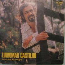 Lindomar Castilho - Eu Vou Rifar Meu Coração - 1973