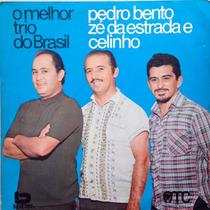 Lp Pedro Bento, Zé Da Estrada E Celinho (amc)