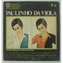 Lp História Da Mpb - 26 - Paulinho Da Viola - 1971 - Abril C